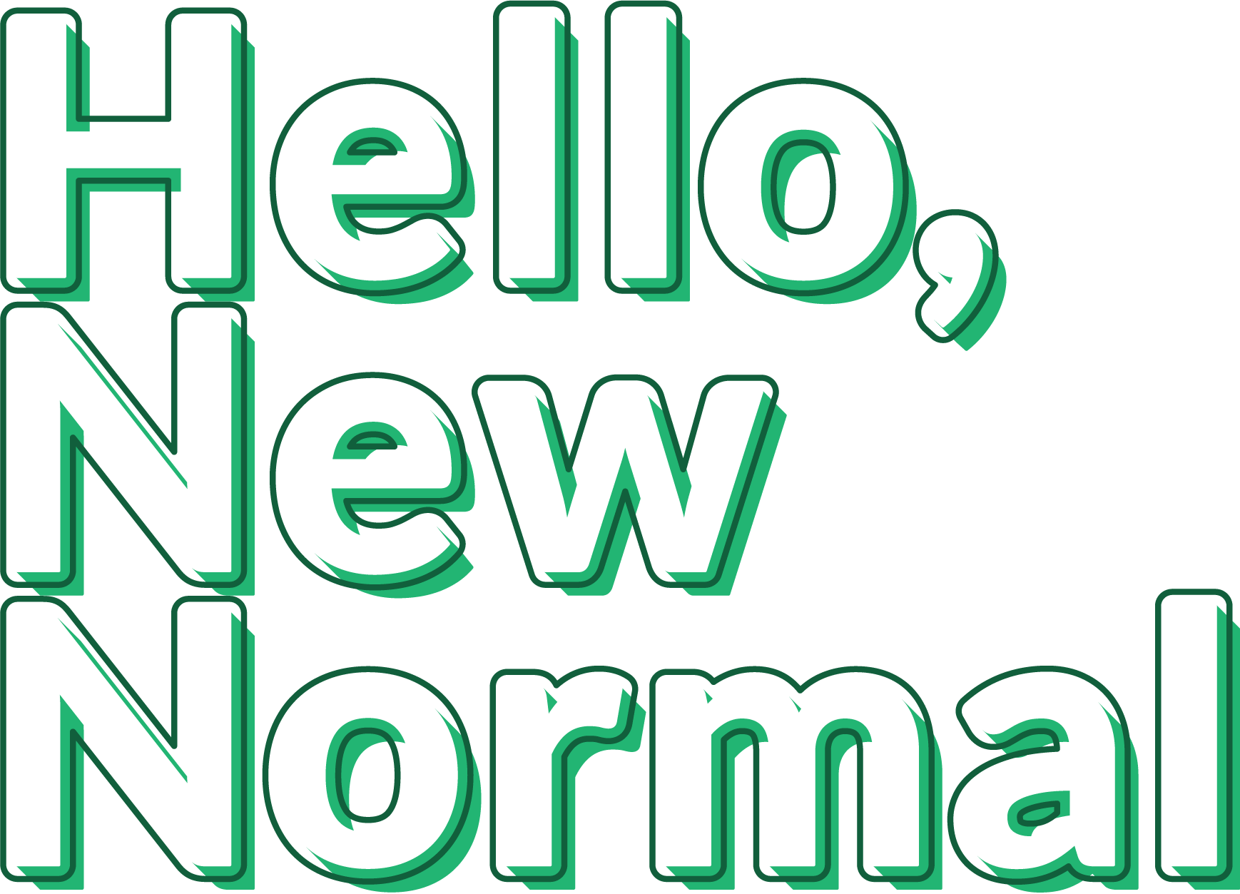 Hello, New Normal